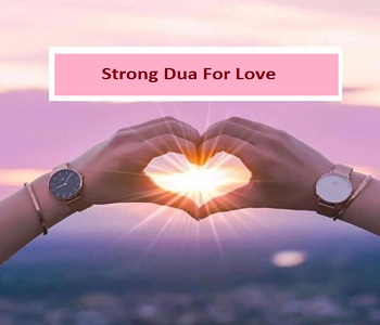 Strong Dua For Love